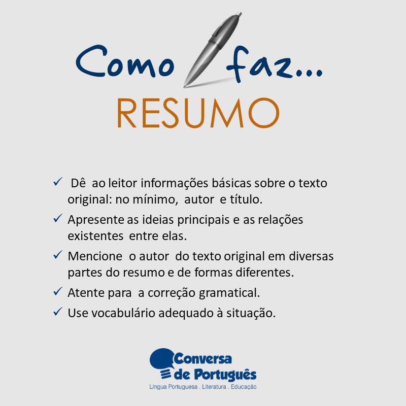 produção textual] como fazer um bom resumo? \u2013 conversa de portuguêso que nÃo deve aparecer em um resumo
